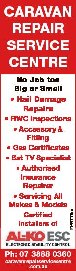 CARAVAN REPAIR SERVICE CENTRE No Job too Big or Small * Hail Damage Repairs Certified Installers of...