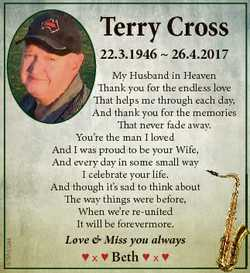 Terry Cross 22.3.1946  26.4.2017 6784602aa My Husband in Heaven Thank you for the endless love That...