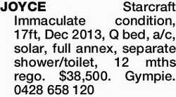 JOYCE Starcraft Immaculate condition, 17ft, Dec 2013, Q bed, a/c, solar, full annex, separate sho...