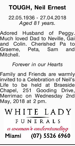 22.05.1936 - 27.04.2018   Aged 81 years.   Adored Husband of Peggy. Much loved Dad...