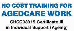 No Cost TRAINING FOR AGED CARE WORK     &nb...