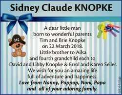 Sidney Claude KNOPKE  A dear little man born to wonderful parents  Tim and Brie Kno...