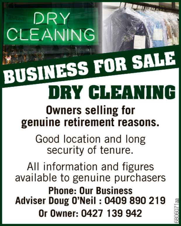 Dry Cleaning   Owners selling for genuine retirment reasons.   Good location and long sec...