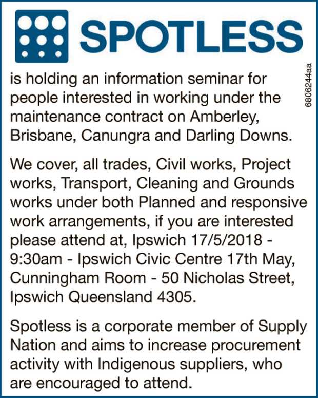 Spotless Group is holding an information seminar for people interested in working under the maint...