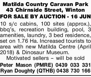 <p> Matilda Country Caravan Park 43 Chirnside Street, Winton </p> <p> 10 s/c cabins, 100 sites...</p>