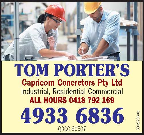 TOM PORTER'S   Capricorn Concretors Pty Ltd   Industrial, Residential Commercial ...