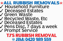 ALL RUBBISH REMOVALS Household Furniture Deceased Estates Green Waste RecycledWaste,Etc DeceasedE...