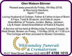 Glen Watson Skinner Passed away peacefully Friday, 4th May, 2018, at Murroona Gardens. Aged 77 ye...