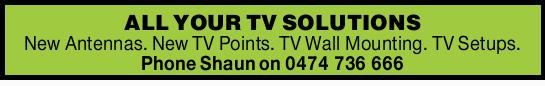New Antennas. New TV Points. TV Wall Mounting. TV Setups.   Phone Shaun Today!