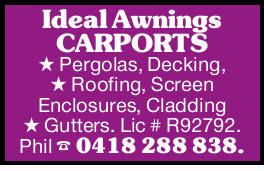 Ideal Awnings CARPORTS Pergolas, Decking, Roofing, Screen Enclosures, Cladding Gutters. Lic # R92...