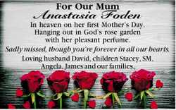 For Our Mum Anastasia Foden    In heaven on her first Mother's Day. Hanging out in Go...