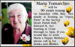 Maria Tomarchio will be 90 years young on Saturday 19th May.
