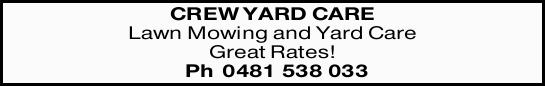 Lawn Mowing and Yard Care   Great Rates!