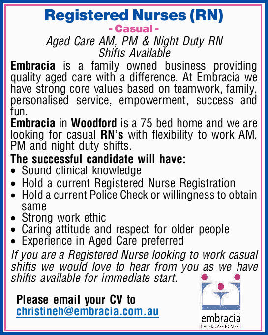 Registered Nurses (RN) - Casual - Aged Care AM, PM & Night Duty RN Shifts Available  Em...