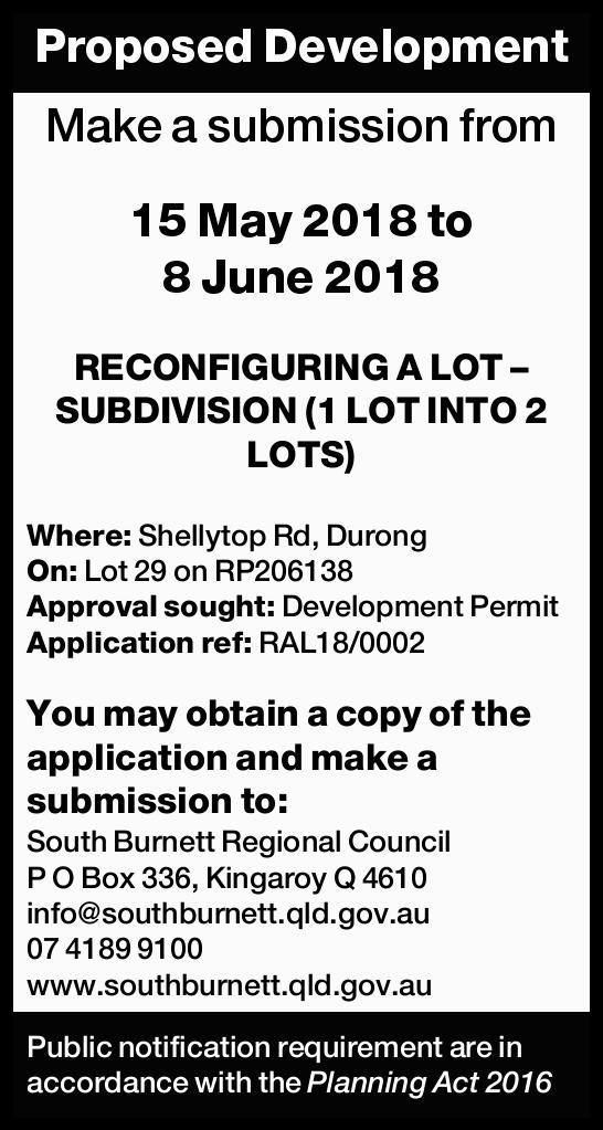 Proposed Development Make a submission from 15 May 2018 to 8 June 2018 RECONFIGURING A LOT &ndash...