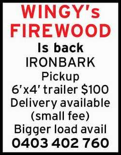 WINGY's FIREWOOD Is back  IRONBARK  Pickup 6'x4' trailer $100 ...