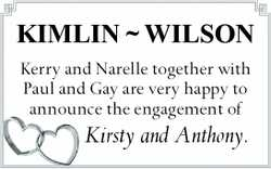 KIMLIN ~ WILSON Kerry and Narelle together with Paul and Gay are very happy to announce the engag...