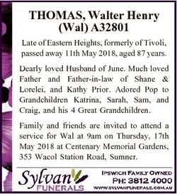 THOMAS, Walter Henry (Wal) A32801 Late of Eastern Heights, formerly of Tivoli, passed away 11th May...
