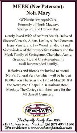 MEEK (Nee Petersen): Nola Mary Of Northview Aged Care. Formerly of North Mackay, Springsure, and Her...