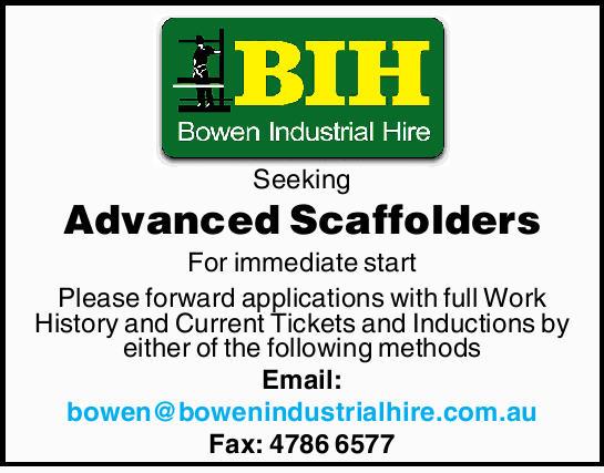 Seeking Advanced Scaffolders For immediate start Please forward applications with full Work Histo...