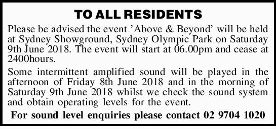 TO ALL RESIDENTS   Please be advised the event 'Above & Beyond' will be held at S...