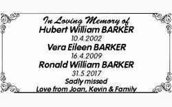 In Loving Memory of  Hubert William BARKER  10.4.2002  Vera Eileen BARKER  ...
