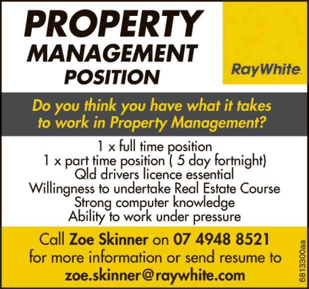 Do you think you have what it takes to work in Property Management?   1x full time position ...