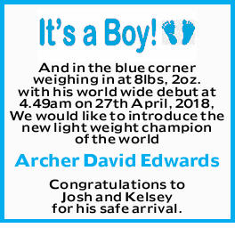 And in the blue corner weighing in at 8lbs, 2oz. with his world wide debut at 4.49am on 27th Apri...