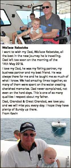 6813379aa Wallace Rebetzke I want to wish my Dad, Wallace Rebetzke, all the best in the new journey...