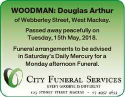 WOODMAN: Douglas Arthur of Webberley Street, West Mackay. Passed away peacefully on Tuesday, 15th Ma...