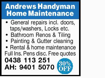Andrews Handyman Home Maintenance   - General repairs incl. doors   - Taps/washers   ...