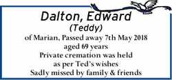 Dalton, Edward (Teddy)   of Marian,   Passed away 7th May 2018 aged 69 years   Privat...