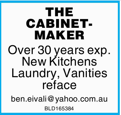 Please Call Ben for all your Cabinet Making Needs 