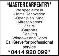 *MASTER CARPENTRY*   We specialize in -Home Renovation -Open plan living -Alfresco areas -Sta...