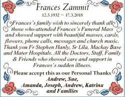 Frances Zammit 12.3.1932  17.3.2018 Frances's family wish to sincerely thank all those who atten...