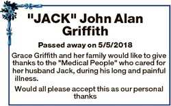 """JACK"" John Alan Griffith Passed away on 5/5/2018 Grace Griffith and her family would like..."