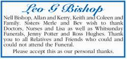 Nell Bishop, Allan and Kerry, Keith and Coleen and Family. Sisters Merle and Bev wish to thank Do...