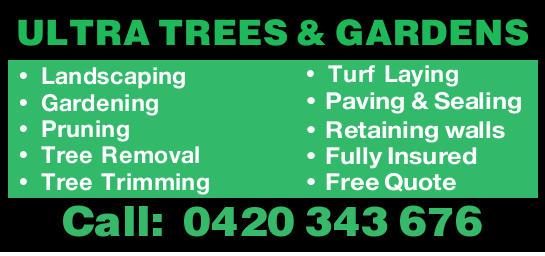 ULTRA TREES & GARDENS Landscaping Gardening Pruning Tree Removal Tree Trimming Turf Laying Pa...