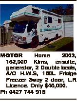 MOTOR Home 2003, 152,000 Klms, ensuite, generator, 2 Double beds, A/C H.W.S, 150L Fridge Freezer 3wa...