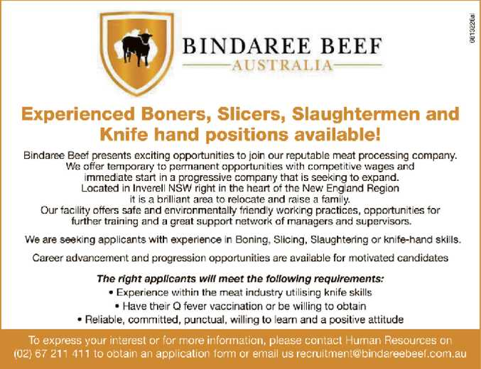 Experienced Boners, Slicers, Slaughtermen and Knife hand positions available!