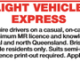 We require drivers on a casual, on-call basis with minimum MR licence and knowledge of central and north Queensland.   Brisbane northside residents only.   Suits semi-retired, licence print-out required.   Apply: info@mactrans.com.au
