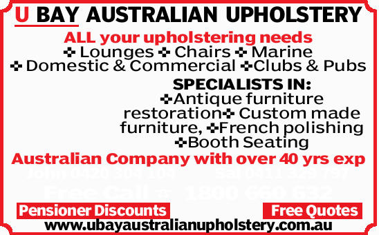U BAY AUSTRALIAN UPHOLSTERY ALL your upholstering needs Lounges Chairs Marine Domestic & Comm...