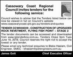 Cassowary Coast Regional Council invites tenders for the following service:   Council wishes...