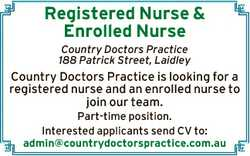 Registered Nurse & Enrolled Nurse Country Doctors Practice 188 Patrick Street, Laidley Country D...