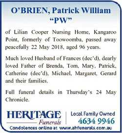 """O'BRIEN, Patrick William """"PW"""" of Lilian Cooper Nursing Home, Kangaroo Point, formerly..."""