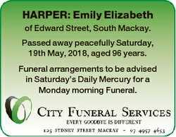 HARPER: Emily Elizabeth of Edward Street, South Mackay. Passed away peacefully Saturday, 19th May, 2...