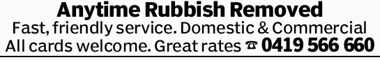 Anytime Rubbish Removed Fast, friendly service. Domestic & Commercial All cards welcome. Grea...
