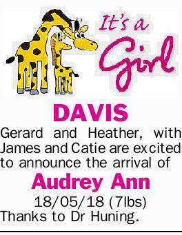 DAVIS   Gerard and Heather, with James and Catie are excited to announce the arrival of Audre...