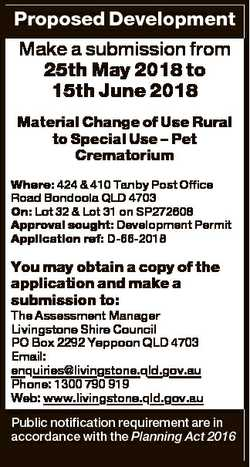 Proposed Development Make a submission from 25th May 2018 to 15th June 2018 Material Change of Use R...