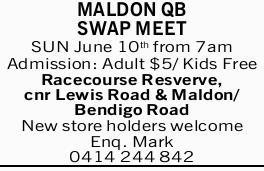 MALDON QB   SWAP MEET   SUN June 10th from 7am   Admission: Adult $5/ Kids Free   ...